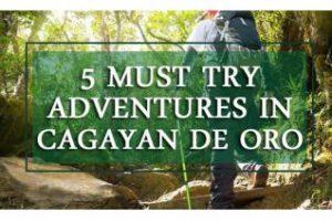 5 Must Try Adventures in Cagayan de Oro