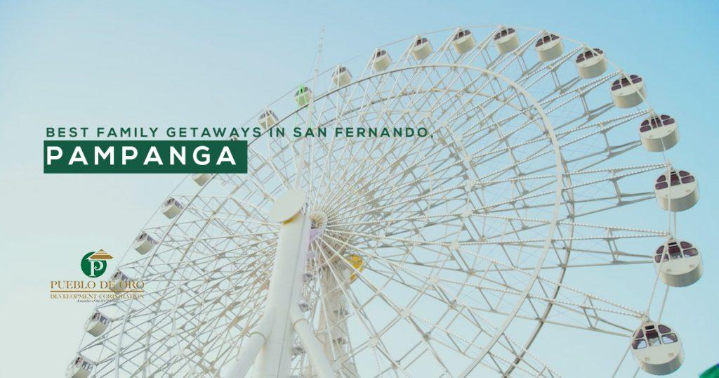 Best Family Getaways in San Fernando, Pampanga