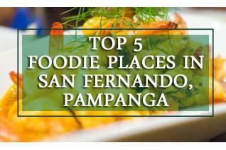 Top 5 Foodie Places in San Fernando, Pampanga