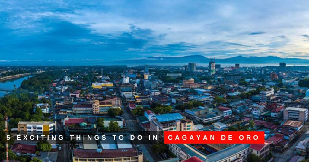 5-exciting-things-to-do-in-cagayan-de-oro