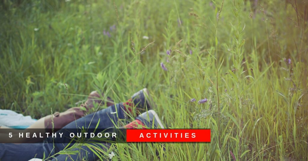 5 Healthy Outdoor Activities
