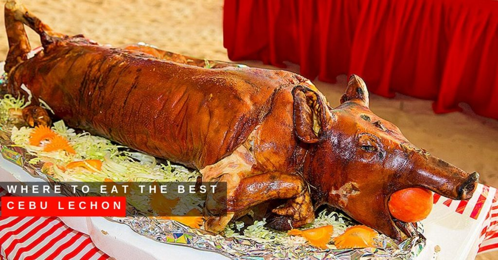 Where to Eat the Best Cebu Lechon